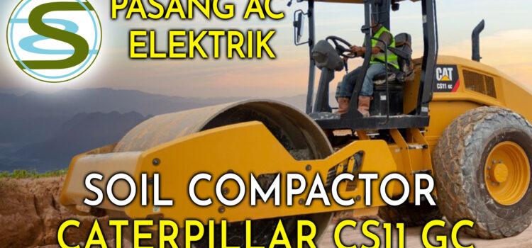 Pasang ac elektrik soil compactor caterpillar CS1GC murah